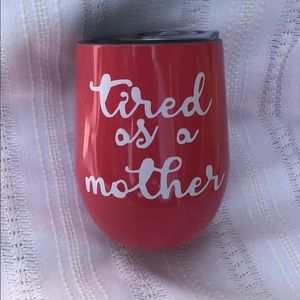 "Swig ""Tired as A Mother"" Travel Cup"